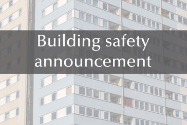 Biggest changes to building safety in a generation