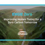 ENGIE zeroes in on carbon emissions with launch of home retrofit model