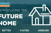 Better, Faster, Greener   Introducing Future Homes